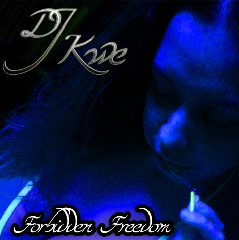Forbidden Freedom by DJ Kwe