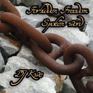Forbidden Freedom Spoken Word