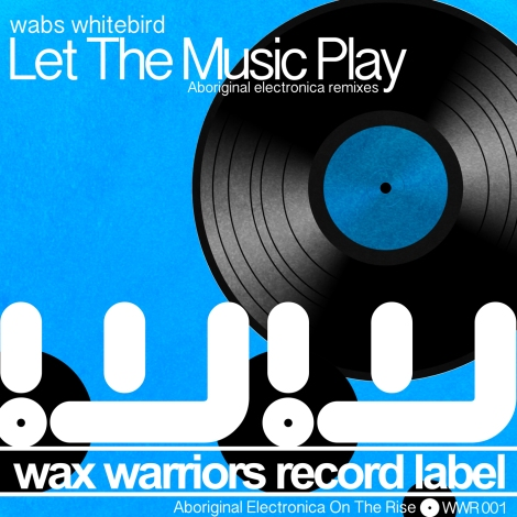 [wwr001]-Wabs-Whitebird-Let-The-Music-Play-(Remixes)-(2014)