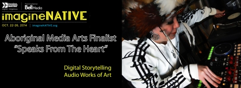 ImagineNATIVE Media Finalist