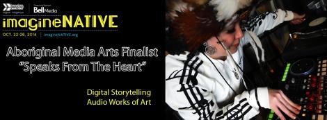 ImagineNATIVE Media Finalist