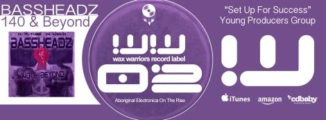 Wax Warriors Record Label Full Length Album Release - BASSHEADZ