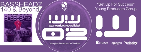 Wax Warriors Record Label Full Length Album Release - BASSHEADZ