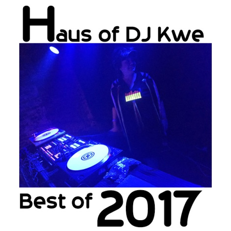 Haus of DJ Kwe